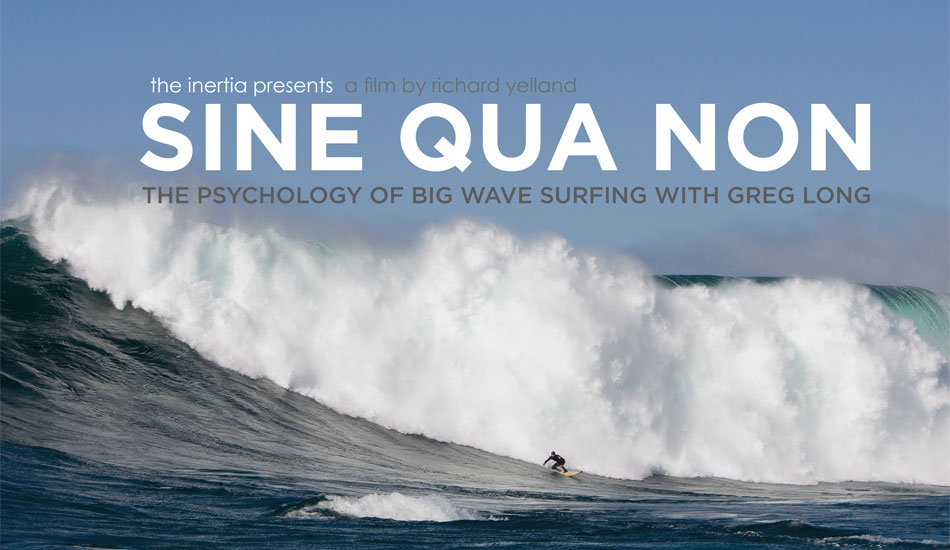 "Welcome to the first episode of The Inertia\'s documentary film series: SINE QUA NON: The Psychology of Big Wave Surfing with Greg Long. Sine Qua Non is a Latin phrase, which translates roughly to ""Without which, [there] is nothing.\"" The film will premiere at The Boardroom International Surfboard Show at Del Mar Fairgrounds this weekend and will be available on The Inertia for Free Download on Tuesday, October 9th, 2012. Don\'t miss it! Photo: <a href=\""http://photomurray.com/\"" target=_blank>Jason Murray</a>"