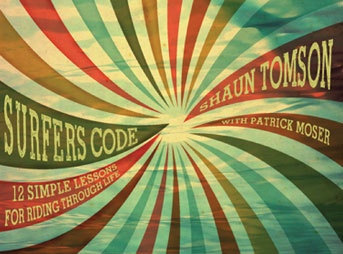 Surfer's Code by Shaun Tomson
