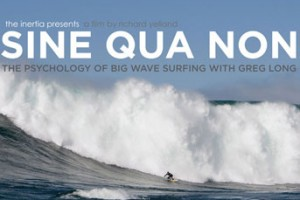 Sine Qua Non: The Psychology of Big Wave Surfing with Greg Long Photo: Jason Murray