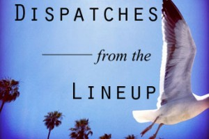 Dispatch-from-the-Lineup